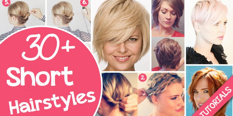 30+ Short Hairstyles For That